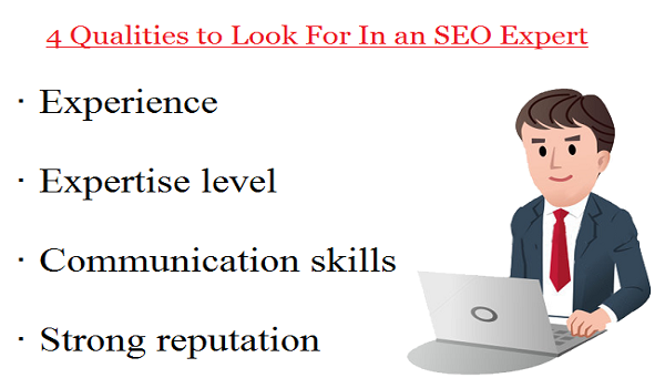 4 Qualities to Look For In an SEO Expert